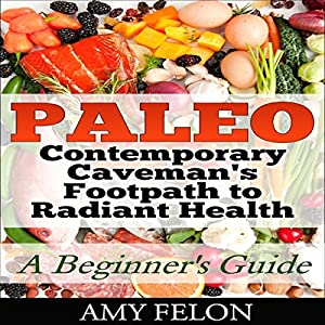 Paleo: A Beginner's Guide Audiobook