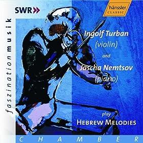 Turnban, Ingolf / Nemtsov, Jascha: Hebrew Melodies