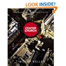 Center Church: Doing Balanced, Gospel-Centered Ministry in Your City