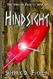 Hindsight (The Gods of Fate Book 3)