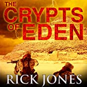 The Crypts of Eden: Eden Saga | Rick Jones