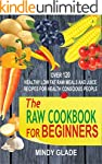 The Raw Cookbook For Beginners: Over...