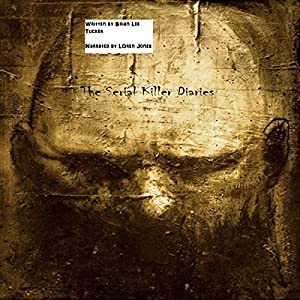 The Serial Killer Diaries Audiobook