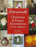 img - for Homemade Christmas and Festive Decorations: 25 Home Craft Projects by Ros Badger (2012-10-11) book / textbook / text book