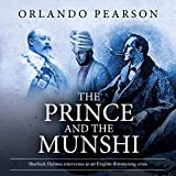 The Prince and the Munshi: A Case File from The Redacted Sherlock Holmes