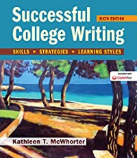Successful College Writing: Skills, Strategies, Learning Styles, Sixth Edition