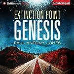 Genesis: Extinction Point Series, Book 4 | Paul Antony Jones