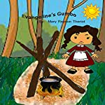 Evangeline's Gumbo | Mary Reason Theriot