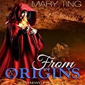 From Origins: Descendant Prophecies, Book 3 Audiobook by Mary Ting Narrated by Emma Lysy