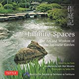 img - for Infinite Spaces: The Art and Wisdom of the Japanese Garden; Based on the Sakuteiki by Tachibana no Toshitsuna book / textbook / text book