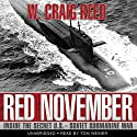 Red November: Inside the Secret U.S.-Soviet Submarine War (       UNABRIDGED) by W. Craig Reed Narrated by Tom Weiner
