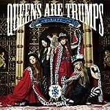 Queens are trumps-切り札はクイーン-(初回生産限定盤)(DVD付)