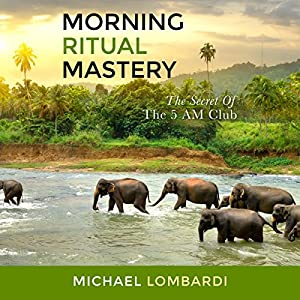 Morning Ritual Mastery Audiobook