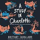 A Study in Charlotte: Charlotte Holmes, Book 1 Hörbuch von Brittany Cavallaro Gesprochen von: Graham Halstead, Julia Whelan