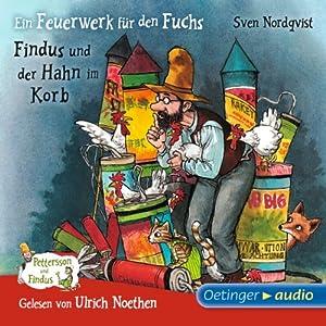 Ein Feuerwerk für den Fuchs / Findus und der Hahn im Korb (Pettersson und Findus) Hörbuch