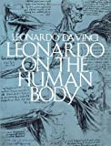 Leonardo on the Human Body (Dover Fine Art, History of Art)