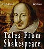img - for Tales from Shakespeare [ILLUSTRATED] book / textbook / text book