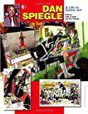 Dan Spiegle: A Life In Comic Art