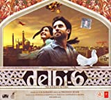 Delhi 6 (CD) (2009)(A.R.Rahman/ Oscar winner for Slumdog Millionaire / Indian Music/ Bollywood Movie / Indian Cinema / Hindi Film)