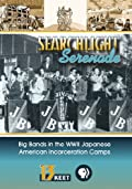 [Blu-Ray] Searchlight Serenade: Big Bands in The WWII Japanese American Incarceration Camps
