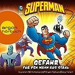 Superman: Gefahr für den Mann aus Stahl | Michael Dahl
