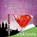 Ein Vampir zum Vernaschen (Argeneau 2) (       ungekürzt) von Lynsay Sands Gesprochen von: Christiane Marx