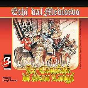 Le crociate di San Luigi Audiobook