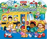 img - for Fisher-Price Little People Let's Go to School by Doris Tomaselli (May 19 2009) book / textbook / text book