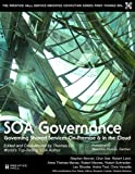 img - for SOA Governance: Governing Shared Services On-Premise and in the Cloud (The Prentice Hall Service Technology Series from Thomas Erl) book / textbook / text book