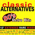 Classic Alternatives: 80's Retro Hits...