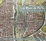 Les plans de Paris : Histoire d'une c...
