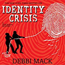 Identity Crisis: A Sam McRae Mystery Book 1 Audiobook by Debbi Mack Narrated by Donya Giannotta