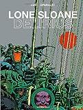 echange, troc Philippe Druillet, Lob - Lone Sloane, Tome 1 : Delirius 1