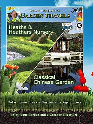 Garden Travels - Heaths & Heathers Nursery - Classical Chinese Garden