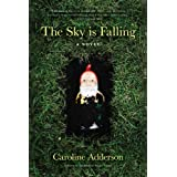 The Sky Is Falling: A Novelby Caroline Adderson