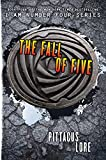 Pittacus Lore I Am Number Four 04. The Fall of Five