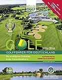 GOLF 2015/2016 - Golfführer für Deutschland: Offizieller Golfführer des Deutschen Golf Verbandes (DGV)