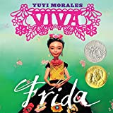 Viva Frida (Morales, Yuyi)