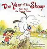 The Year of the Sheep (Tales from the Chinese Zodiac)