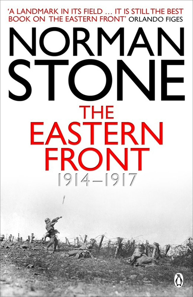 The Eastern Front 1914-1917 - Norman Stone