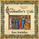 The Bookseller's Tale: Oxford Medieval Mysteries, Book 1 | Ann Swinfen