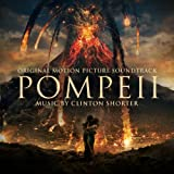 Pompeii (Original Motion Picture Soundtrack)