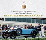 The Royal Udaipur RR GLK 21: Classic Drive from Derby to Udaipur to Pebble Beach and...Continues