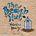The Beach Hut Audiobook by Veronica Henry Narrated by Julia Franklin