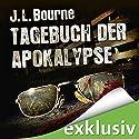 Tagebuch der Apokalypse 1 Hörbuch von J. L. Bourne Gesprochen von: David Nathan