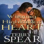 Winning the Highlander's Heart (       UNABRIDGED) by Terry Spear Narrated by Maxine Lennon