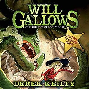 Will Gallows and the Thunder Dragon's Roar Audiobook