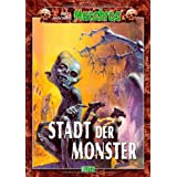 "Macabros - Band 09 - Stadt der Monstervon ""Dan Shocker"""
