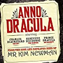 Anno Dracula: Book 1 Audiobook by Kim Newman Narrated by William Gaminara
