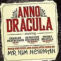 Anno Dracula: Book 1 Hörbuch von Kim Newman Gesprochen von: William Gaminara